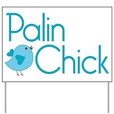 Palin Chick Blue Yard Sign