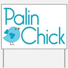 Palin Chick Blue Yard Sign