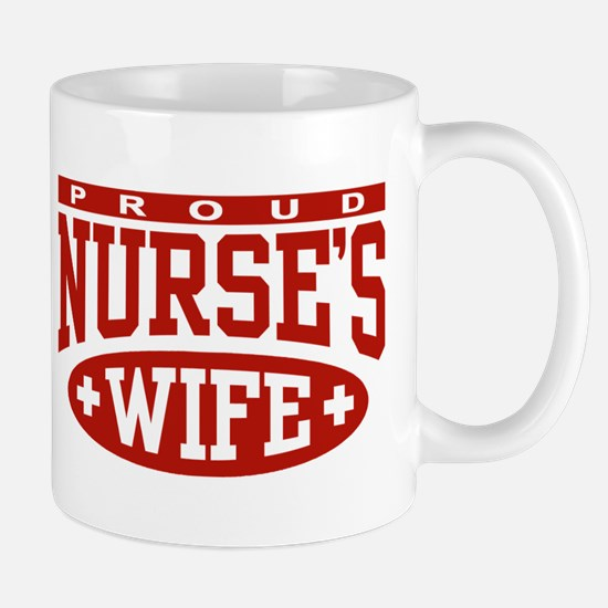 Proud Nurse's Wife Mug
