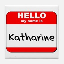 Hello my name is Katharine Tile Coaster