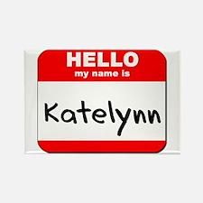 Hello my name is Katelynn Rectangle Magnet