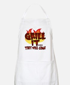 GRILL IT...THEY WILL COME BBQ Apron