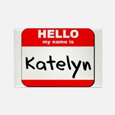 Hello my name is Katelyn Rectangle Magnet