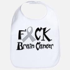 Fuck Brain Cancer Bib