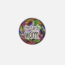 The Tardy Worm Mini Button