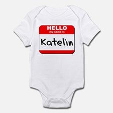 Hello my name is Katelin Infant Bodysuit