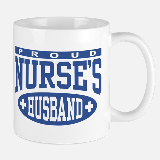 Proud Nurse's Husband Mug