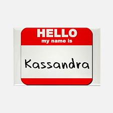 Hello my name is Kassandra Rectangle Magnet