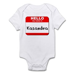 Hello my name is Kasandra Infant Bodysuit