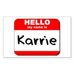 Hello my name is Karrie Rectangle Decal