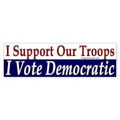 Pro-Troop, Pro-Democrat bumper sticker