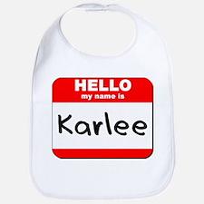 Hello my name is Karlee Bib