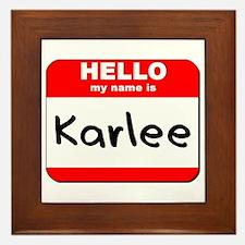 Hello my name is Karlee Framed Tile
