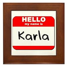 Hello my name is Karla Framed Tile