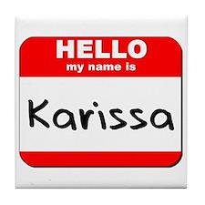 Hello my name is Karissa Tile Coaster