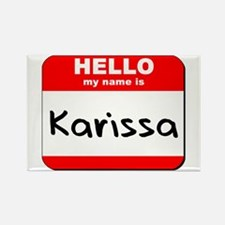 Hello my name is Karissa Rectangle Magnet
