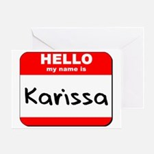 Hello my name is Karissa Greeting Card