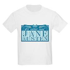 I'd Rather Read Jane Austen ( Kids T-Shirt