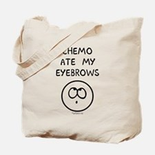 Chemo Ate My Eyebrows Tote Bag