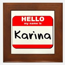 Hello my name is Karina Framed Tile
