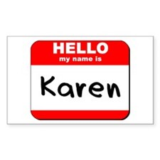 Hello my name is Karen Rectangle Decal