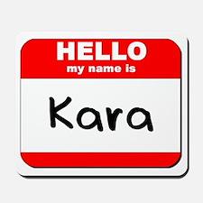 Hello my name is Kara Mousepad
