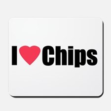 I Love Chips Mousepad