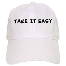 Take It Easy Baseball Cap