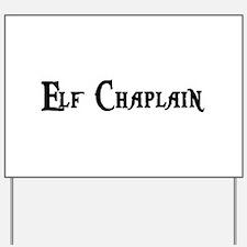 Elf Chaplain Yard Sign