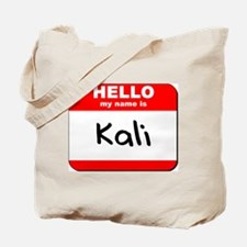 Hello my name is Kali Tote Bag
