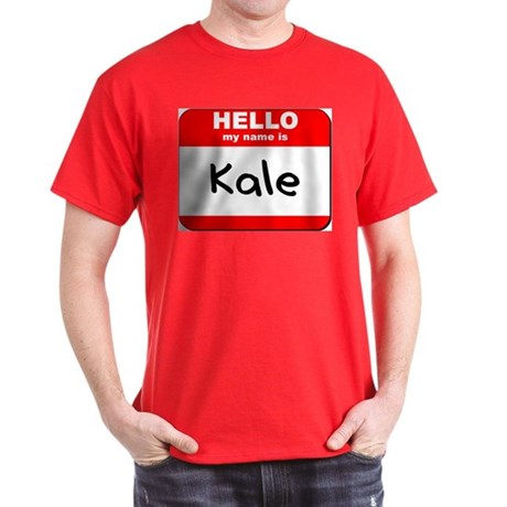 Hello my name is Kale Dark T-Shirt