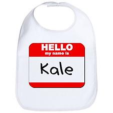 Hello my name is Kale Bib