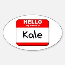 Hello my name is Kale Oval Decal