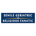 The Geriatric and the Fanatic Bumper Sticker