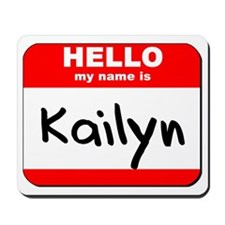 Hello my name is Kailyn Mousepad