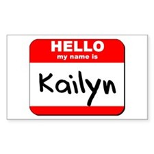 Hello my name is Kailyn Rectangle Decal