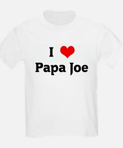 I Love Papa Joe T-Shirt