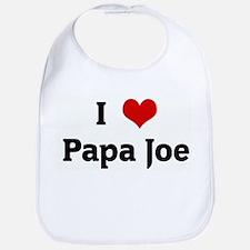 I Love Papa Joe Bib