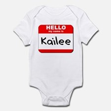 Hello my name is Kailee Infant Bodysuit