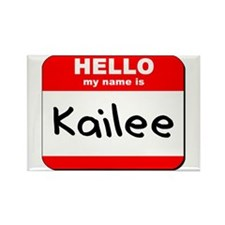 Hello my name is Kailee Rectangle Magnet
