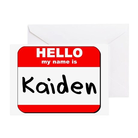 Hello my name is Kaiden Greeting Card