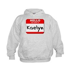 Hello my name is Kaelyn Hoodie