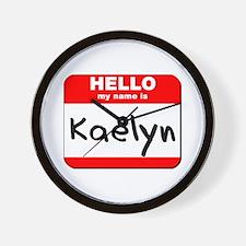 Hello my name is Kaelyn Wall Clock