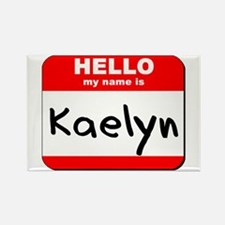 Hello my name is Kaelyn Rectangle Magnet