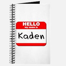 Hello my name is Kaden Journal