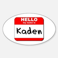Hello my name is Kaden Oval Decal