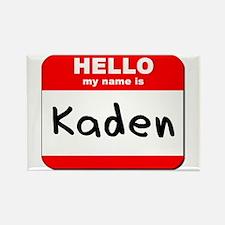 Hello my name is Kaden Rectangle Magnet