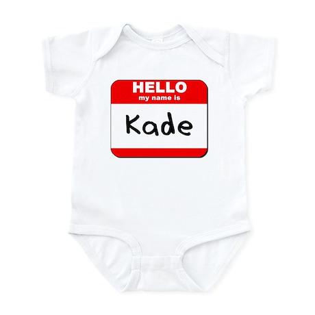 Hello my name is Kade Infant Bodysuit