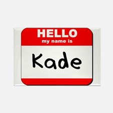 Hello my name is Kade Rectangle Magnet