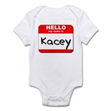 Hello my name is Kacey Infant Bodysuit
